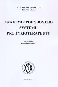 Anatomie pohybového systému pro fyzioterapeuty
