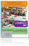 Hovorme spolu po slovensky - Cvičebnica B2 + Učebnica B2 + CD (Komplet 2xkniha + 1xCD)