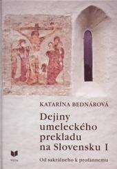Dejiny umeleckého prekladu na Slovensku I.