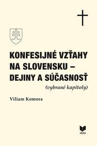 Konfesijné vzťahy na Slovensku - dejiny a súčasnosť