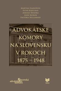 Advokátske komory na Slovensku v rokoch 1875-1948