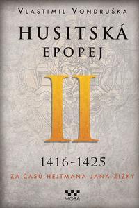 Husitská epopej II 1416-1425