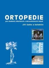 Ortopedie pro studenty lékařských a zdravotnických fakult