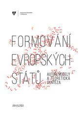 Formování evropských států: autoři, modely a teoretická syntéza