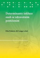 Determinanty inkluze osob se zdravotním postižením