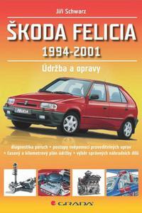 Škoda Felicia 1994-2001 - Opravy a údržba