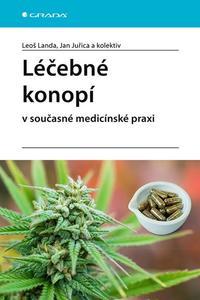 Léčebné konopí v současné medicínské praxi