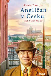 Angličan v Česku aneb Čech Me Out