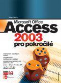 Microsoft Office Access 2003 pro pokročilé