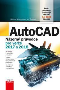 AutoCAD: Názorný průvodce pro verze 2017 a 2018