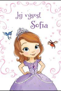 Jej výsosť Sofia - Sofia Prvá