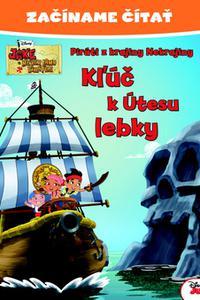 Jake a piráti Kľúč k Útesu lebky - Začíname čítať