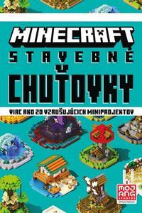 Minecraft - Stavebné chuťovky