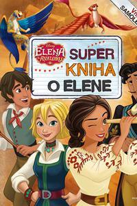 Elena z Avaloru - Super kniha o Elene