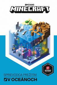 Minecraft - Sprievodca na prežitie v oceánoch