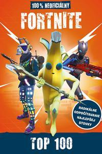 Fortnite - 100% neoficiálna príručka Top 100