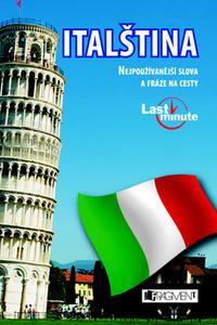 Italština - Nejpoužívanější slova a fráze na cesty - Last minute