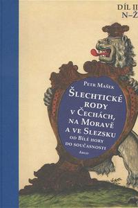 Šlechtické rody v Čechách, na Moravě a ve Slezsku (II.d) - Od Bílé hory do současnosti
