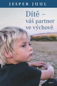 Dítě - Váš partner ve výchově
