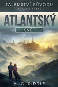 Atlantský svět - Tajemství původu