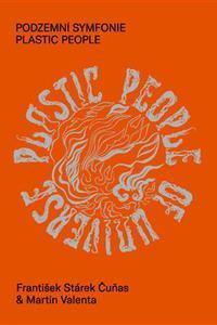 Podzemní symfonie Plastic People