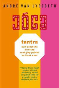 Tantra: kult ženského principu aneb jiný pohled na život a sex