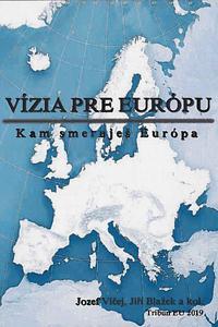 Vízia pre Európu