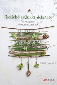 Poetické rostlinné dekorace