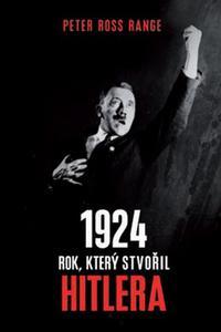 1924 Rok, který stvořil Hitlera