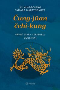 Čung-jüan čchi-kung - První etapa vzestupu: uvolnění