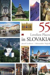 55 Loveliest Places in Slovakia