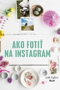 Ako fotiť na Instagram