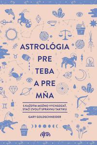 Astrológia pre teba a pre mňa