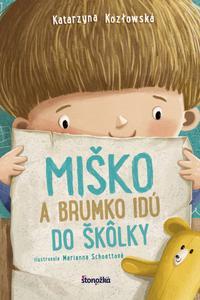 Miško a Brumko idú do škôlky