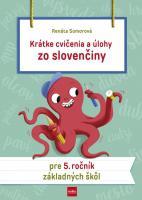 Krátke cvičenia a úlohy zo slovenčiny pre 5. ročník ZŠ