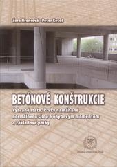 Betónové konštrukcie - Vybrané state. Prvky namáhané normálnou silou a ohybovým momentom a základné