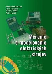 Meranie a modelovanie elektrických strojov