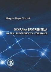 Ochrana spotrebiteľa na trhu elektronických komunikácií