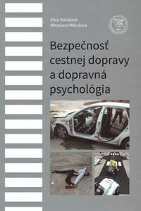 Bezpečnosť cestnej dopravy a dopravná psychológia