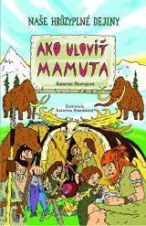 Ako uloviť mamuta
