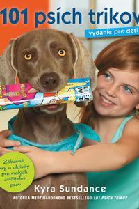 101 psích trikov - Vydanie pre deti