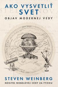 Ako vysvetliť svet - Objav modernej vedy