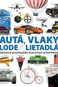 Autá, vlaky, lode a lietadlá