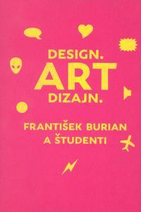 Art Dizajn. František Burian a študenti