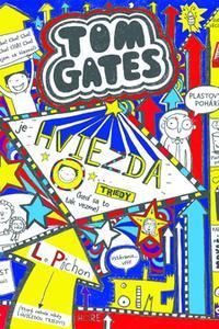 Tom Gates je hviezda triedy (keď sa to tak vezme)