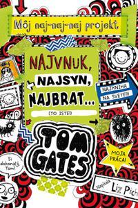 Tom Gates – Najvnuk, najsyn, najbrat... (To iste!)