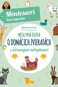 Moja prvá kniha o domácich zvieratách