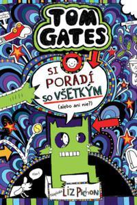 Tom Gates  si poradí so všetkým (alebo ani nie?)