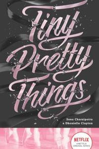 Tiny Pretty Things 1