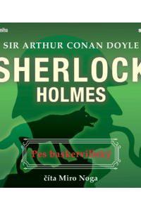 Pes baskervillský - Sherlock Holmes